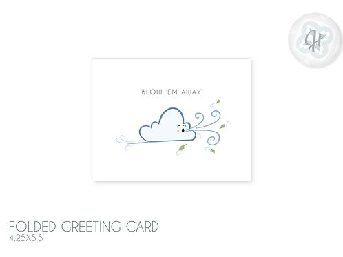 Blow Them Away Cloud Card