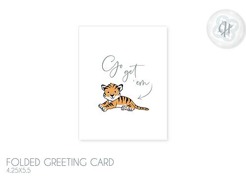 Go Get Em Tiger Good Luck Card