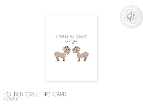 Totes Ma Goats Love Card