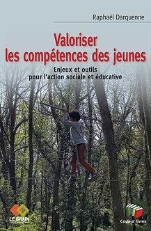 Valoriser les compétences des jeunes - Raphaël Darquenne