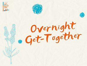 Overnight Get Together.png