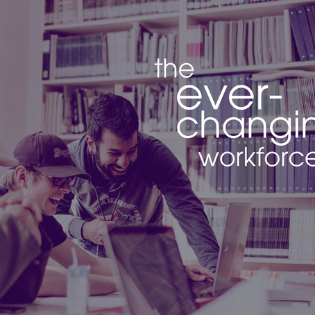 The Ever-Changing Workforce and Generation Y
