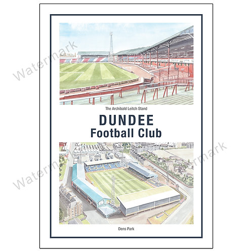 Dundee Football Club Two Views, Limited Edition Print A4 / A3