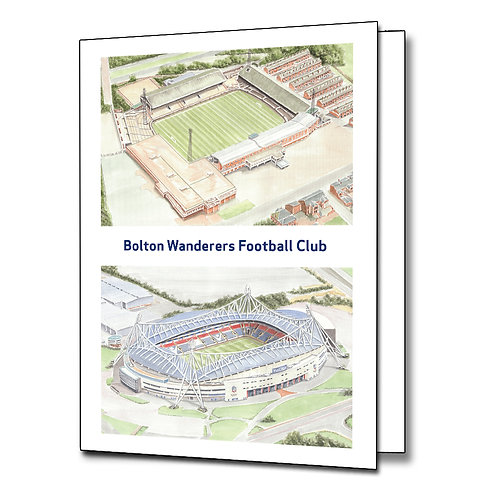 Bolton Wanderers - Two Stadium - Greetings Card Portrait, A5/A6