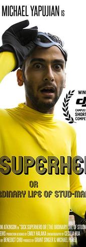 SICK SUPERHERO (OR THE ORDINARY LIFE OF STUD-MAN)