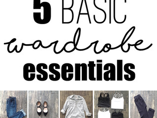 5 Basic Wardrobe Essentials