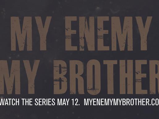 'My Enemy, My Brother' – Festival Runs, An Oscar Qualifying Campaign, & Web S