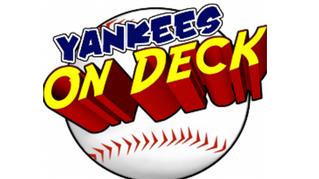 Yankees on Deck