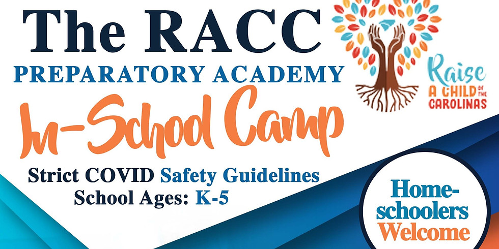 The RACC Preparatory Academy - In-School Camp Remote Learning Support