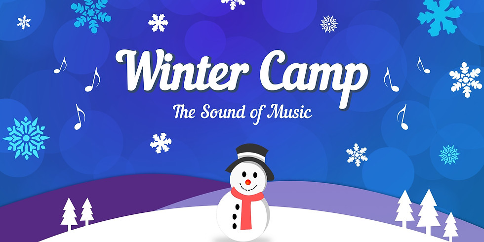 The Sound of Music - Winter Break Camp