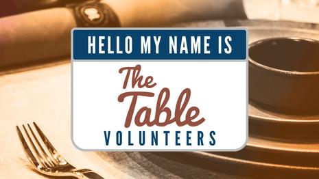 The Table Volunteers