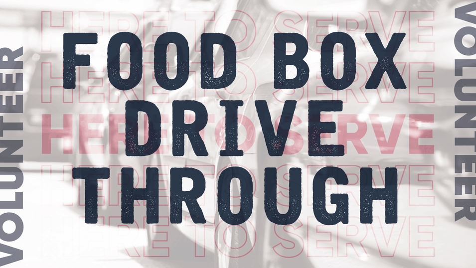 Food Box Drive Through Volunteer