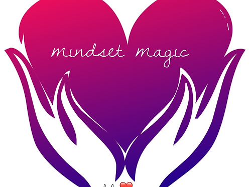 Mindset Magic e-course: For The Woman Who Yearns To Love Herself Again