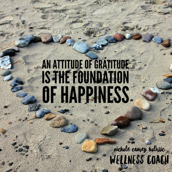 An Attitude Of Gratitude Is THE Foundation For Happiness
