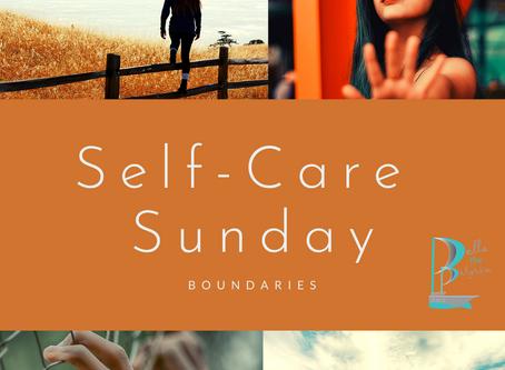 Self-care Sunday: Boundaries