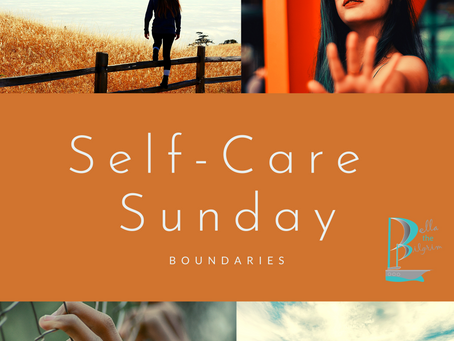 Self-care Sunday: Boundaries