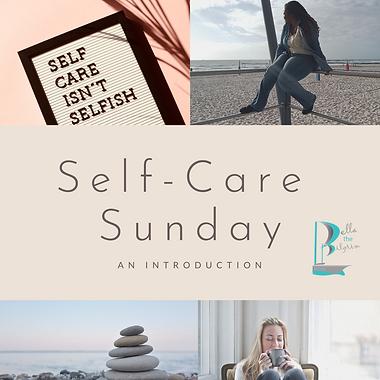 Self-Care Sundays: An Introduction