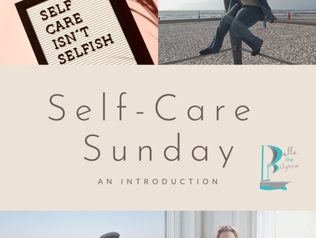 Self-Care Sundays: An Introduction