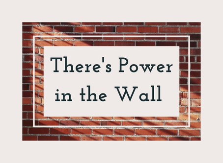 There is POWER in 'the Wall'