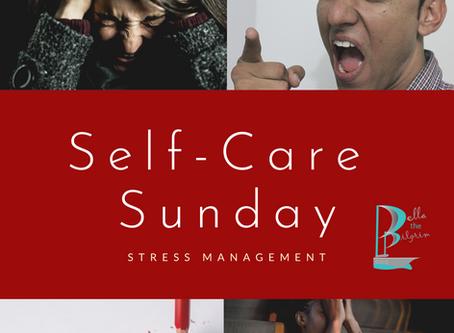 Self-Care Sunday: Stress Management
