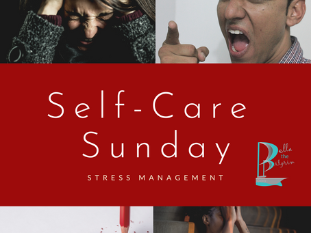 Self-Care Sunday: Stress Management
