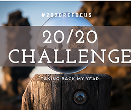 I'm Reclaiming My Year. #2020ReFocus