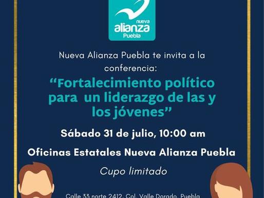 """INVITACIÓN A LA CONFERENCIA """"EL FORTALECIMIENTO POLÍTICO PARA UN LIDERAZGO DE LAS Y LOS JÓVENES""""."""