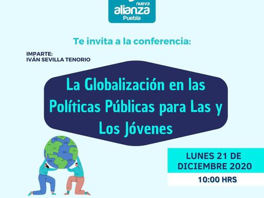 """INVITACION A LA CONFERENCIA """"LA GLOBALIZACION EN LAS POLITICAS PUBLICAS PARA LAS Y LOS JOVENES"""""""