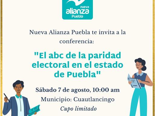 """INVITACIÓN A LA CONFERENCIA """"EL ABC DE LA PARIDAD ELECTORAL EN EL ESTADO DE PUEBLA""""."""