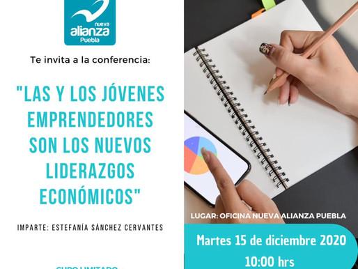 """INVITACION A LA CONFERENCIA """"LAS Y LOS JOVENES EMPRENDEDORES SON LOS NUEVOS LIDERAZGOS ECONOMICOS"""""""