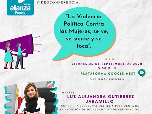 """VIDEOCONFERENCIA """"LA VIOLENCIA POLITICA CONTRA LAS MUJERES, SE VE, SE SIENTE Y SE TOCA"""""""