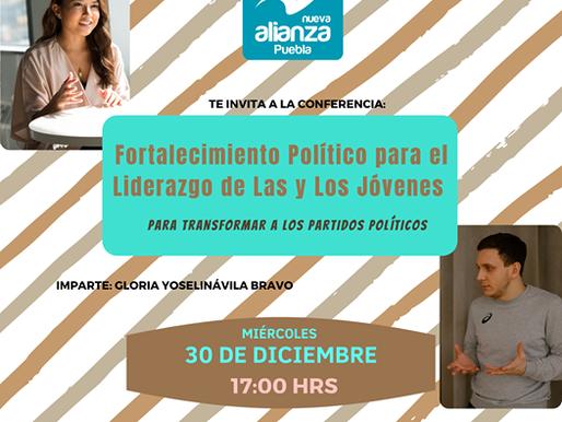 """INVITACION A LA CONFERENCIA """"FORTALECIMIENTO POLITICO PARA EL LIDERAZGO DE LAS Y LOS JOVENES"""""""