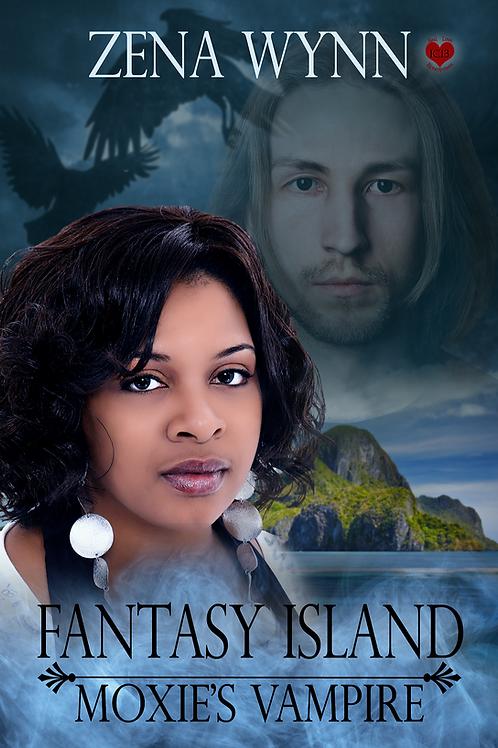 Fantasy Island: Moxie's Vampire
