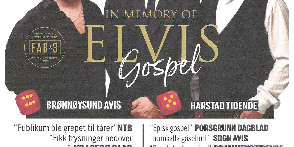 In memory of Elvis Gospel