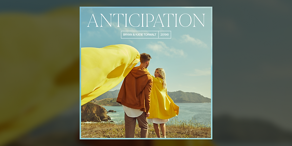Anticipation by Bryan and Katie.png