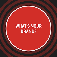 WHAT'S YOUR BRAND_.png