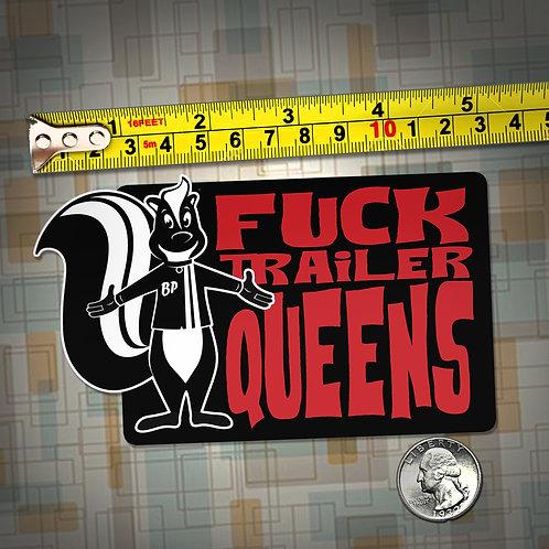 FUCK TRAILER QUEENS sticker