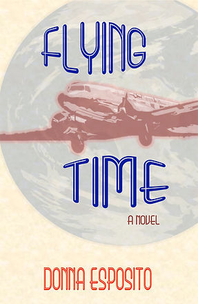 Flying Time A Novel by Donna Esposito