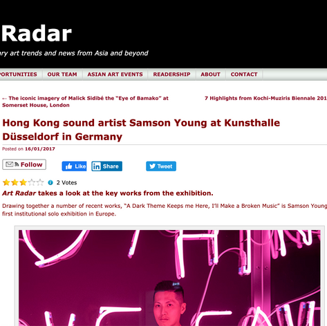 Art Radar Europe/Asia: As part of Samson Young's Exhibition @ Kunsthalle, Düsseldorf.