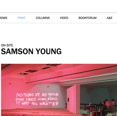 Art Forum International, NYC: As part of Samson Young's Exhibition @ Kunsthalle, Düsseldorf.