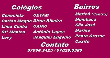 Colégio Ceecista, Carlos Magno, Lima Cunh, Santa Mônica, Levy, CETAM, Dirce Ribeiro, CAIAC, Antônio Lopes, Joaquim Eugênio.