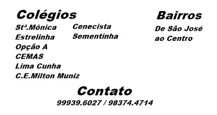 Colégio Santa Mônica, Estrelinha, Opção A, CEMAS, Lima Cunha, Milton Muniz, Cenecista, Sementinha.