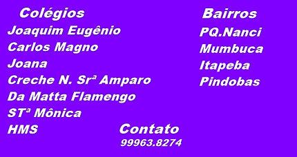 Colégio Santa Mõnica, Joaquim Eugênio, Carlos Magno, Creche Nossa Senhora do Amparo, Da Mata Flamengo, HMS.