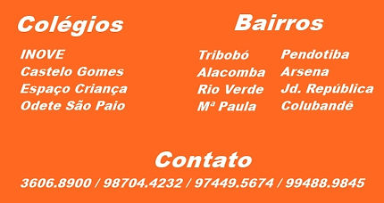 Colégio INOVE,Colégio Espaço Criança, Colégio Castelo Gomes, Colégo Odete São Paio.