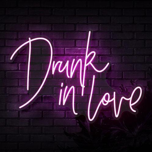Drunk In Love Neon Sign