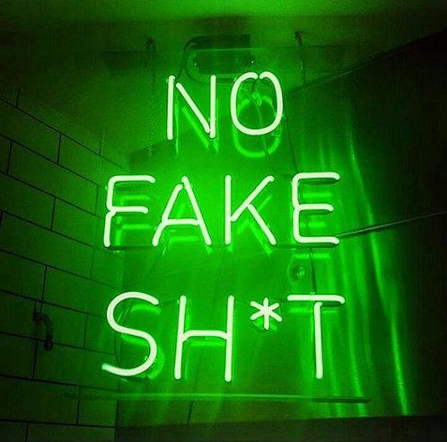 No Fake Sh*t Neon Sign