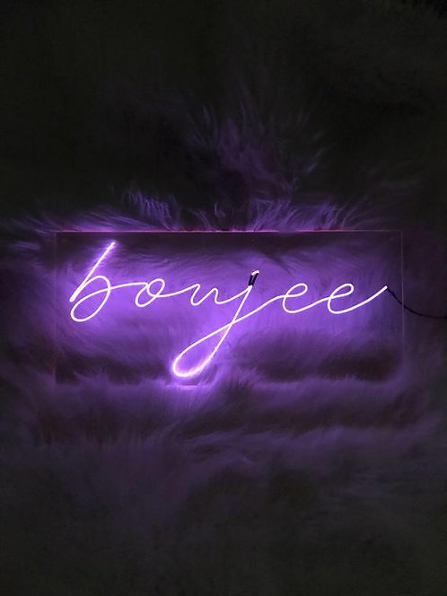 Boujee Neon Sign