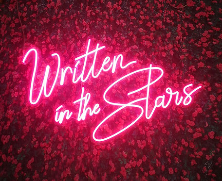 Written In The Stars Neon Sign