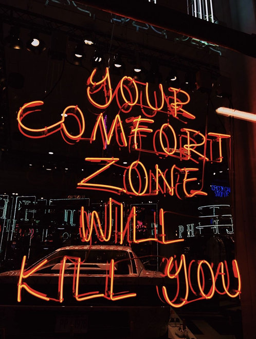 Your Comfort Zone Will Kill You Neon Sign
