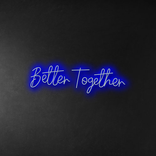 Better Together 70cm Neon Sign